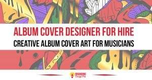 Album Cover Designer For Hire