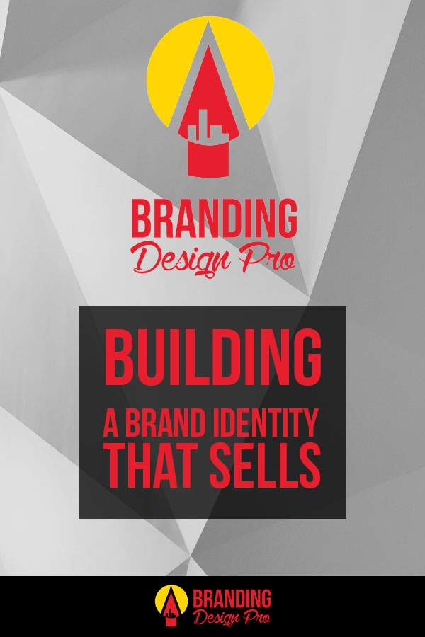 Building A Brand Identity That Sells
