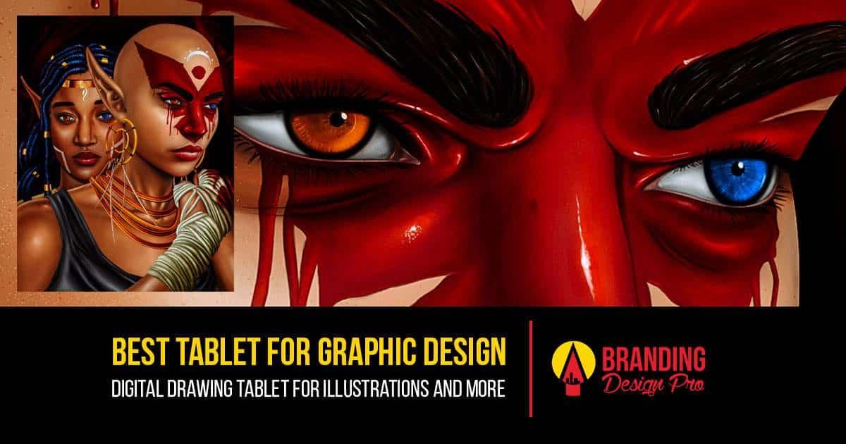 Best Tablet For Graphic Design Branding Design Pro